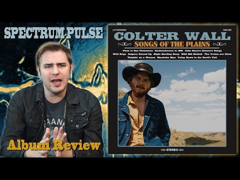 Colter Wall – Songs Of The Plains – Album Review