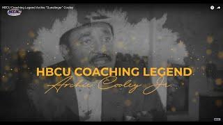 "HBCU Coaching Legend Archie ""Gunslinger"" Cooley"