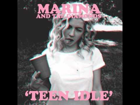 Teen Idle chords & lyrics - Marina and the Diamonds
