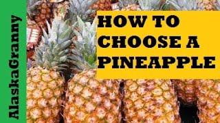 How To Tell If A Pineapple is Ripe- How To Choose a Pineapple