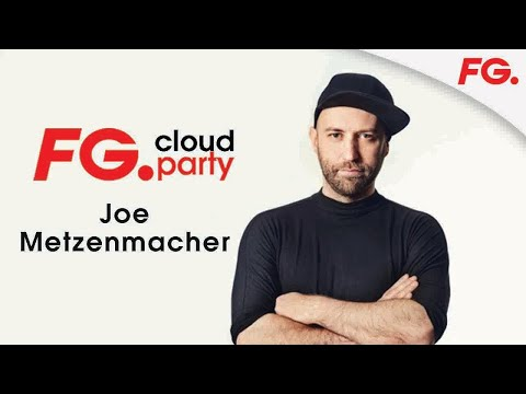 JOE METZENMACHER | LA NUIT MAXXIMUM | FG CLOUD PARTY | LIVE DJ MIX | RADIO FG