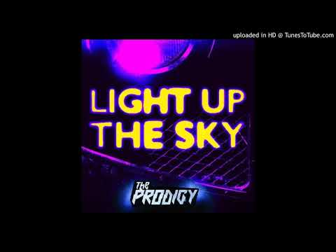 The Prodigy - Light Up the Sky [Extended & Re-Arranged Mix]