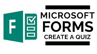 Microsoft Forms - Create a Quiz