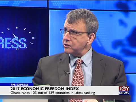 2017 Economic Freedom Index - PM Express on JoyNews (17-7-18)