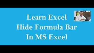 Hide The Formula Bar In Excel