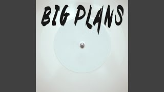 Big Plans (Originally Performed By Why Don't We) (Instrumental)