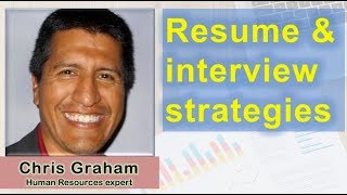 Top resume and interview strategies