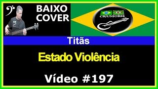 Titãs - Estado Violência (no BAIXO com Tablatura) bass cover tab