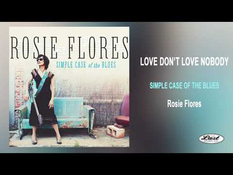 "Rosie Flores ~""Love Don't Love Nobody"" ~ Simple Case Of The Blues - The Last Music Company Ltd."