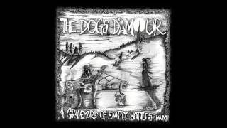 The Dogs D'Amour  - I Think It's Love Again