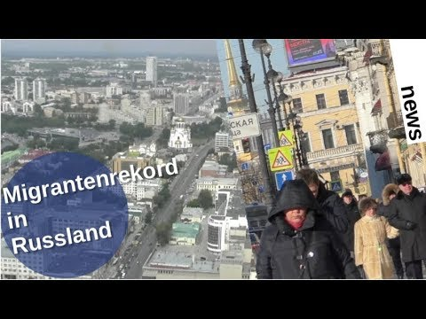 Migrantenrekord in Russland [Video]