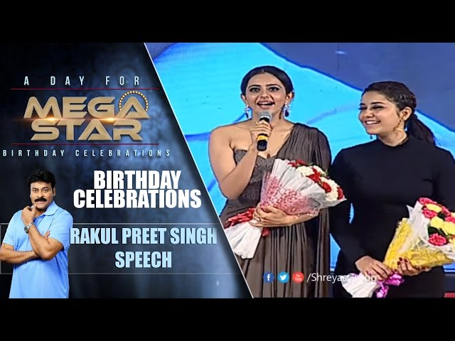 Rakul Preet Singh Speech | Birthday Celebrations | A Day for Mega Star