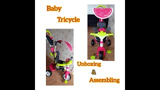 Smoby baby tricycle 3 in 1 || Unboxing & Assembling