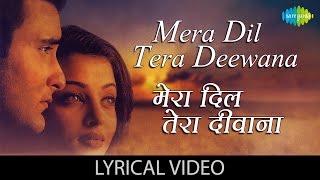 Mera Dil Tera Deewana with lyrics |मेरा   - YouTube