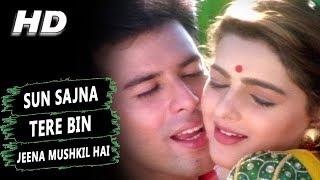 Sun Sajna Tere Bin Jeena Mushkil Hai | Alka Yagnik | Jeevan
