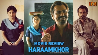 Haraamkhor Movie Review  Nawazuddin Siddiqui  Shweta Tripathi