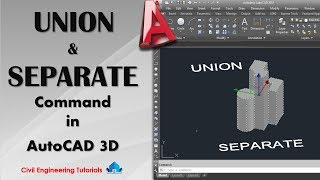 AutoCAD #40 - How to use UNION & SEPARATE Command in AutoCAD 3D   AutoCAD 2017   AutoCAD Basics