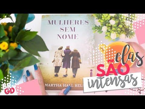 Mulheres Sem Nome (Martha H. Kelly) | Resenha | Borogodó
