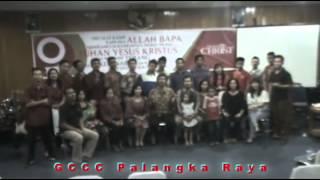 preview picture of video 'GCCC PALANGKA RAYA GCCC PALANGKA RAYA (UCAPAN SELAMAT ULANG TAHUN GCCC MANADO YANG KE-2)'