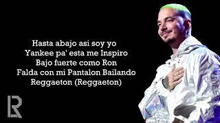 J. Balvin   Reggaeton (Letra)