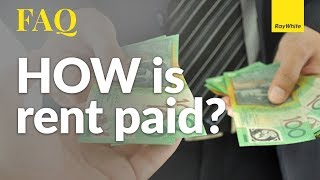 How is rent paid?