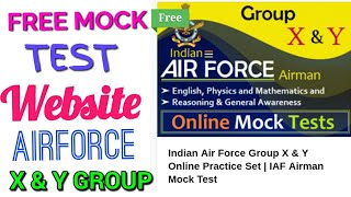 FREE Mock test website for Airforce Airmen x and y group exam 2018