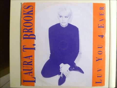 Laura T. Brooks - Luv You 4 Ever