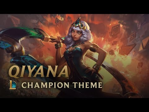 Qiyana, Empress of the Elements | Champion Theme - League of Legends