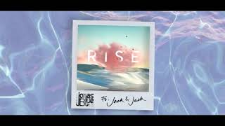 Rise By Jonas Blue Ft  Jack & Jack 1 Hour Loop