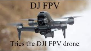 Testing out the new DJI FPV drone