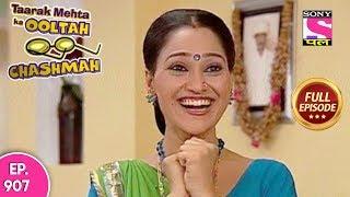 Taarak Mehta Ka Ooltah Chashmah - Full Episode 907  - 18th January, 2018