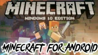 how to download minecraft windows 10 edition for free on android