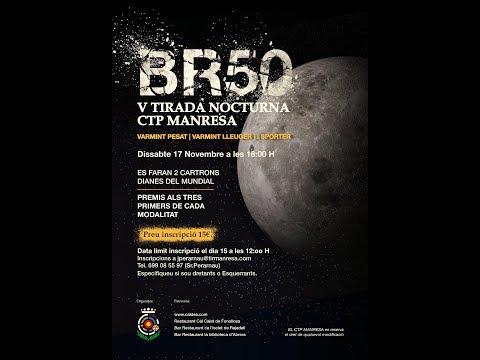 V TIRADA NOCTURNA BR50 C.T.P. MANRESA