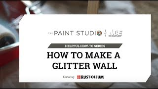 How To Paint A Glitter Wall - Ace Hardware