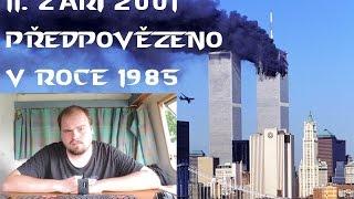 Programové predpovedanie - 11. septembra 2001 predpovedané v roku 1985