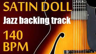 Satin doll jazz backing track - 140 BPM