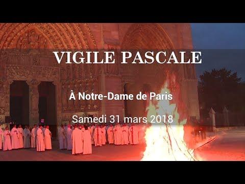 Vigile Pascale 2018 à Notre-Dame de Paris