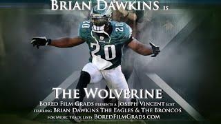 Brian Dawkins - The Wolverine