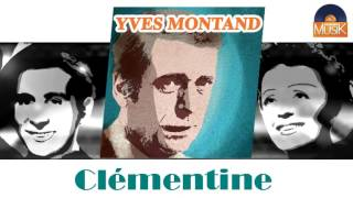 Yves Montand - Clémentine (HD) Officiel Seniors Musik