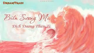 [New Song][Vietsub+Pinyin] 《Biển sương mù》-《粉雾海》 - Dịch Dương Thiên Tỉ