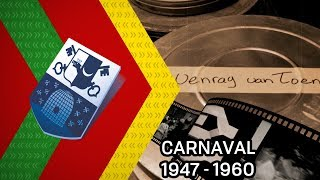 Venray van toen: Carnaval 1947 - 1960 - 22 februari 2020 - Peel en Maas TV Venray