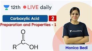 CBSE Class 12: Carboxylic Acids L2 | Chemistry | Unacademy Class 11 & 12 | Monica Bedi - MONICA