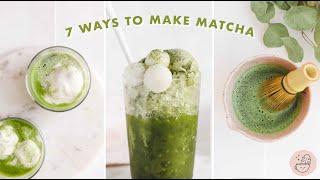 A Week Of Matcha 🍵  7 Ways To Enjoy