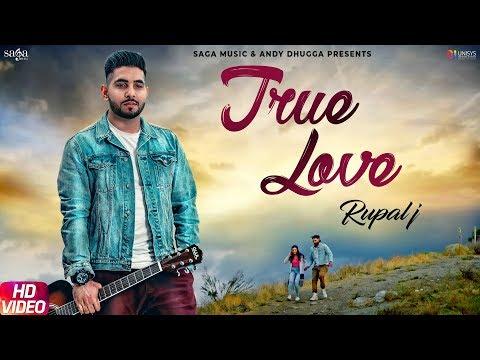 True Love (Full Song) - Rupal J | Neetu Bhalla | Sukh Sanghera | Latest Punjabi Songs 2019