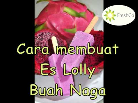 Video Cara membuat ice lolly buah naga freshco