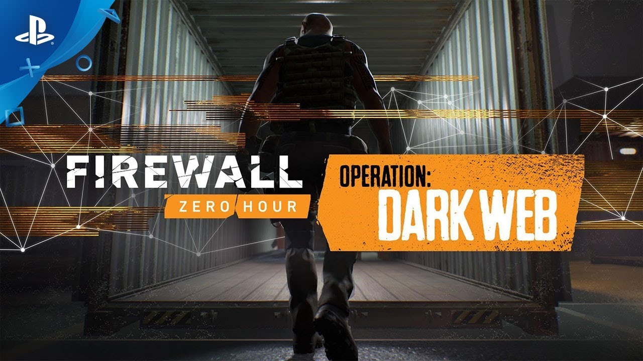 Operation: Dark Web de Firewall Zero Hour Estará Disponible Mañana