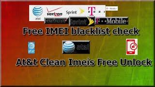 🔎 Free IMEI 💯% blacklist check Verizon, AT&T, Sprint ✔️At&t Clean Free Unlock💯