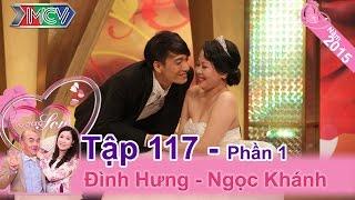 Rớt nước mắt với mong ước của cô vợ đáng yêu | Đình Hưng - Ngọc Khánh | VCS #117 | 011115 😘