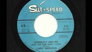 Larry Birdsong - Somebody Help Me (Find The One That I Love)