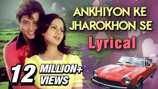 Ankhiyon Ke Jharokhon Se Full Song With Lyrics | Ankhiyon